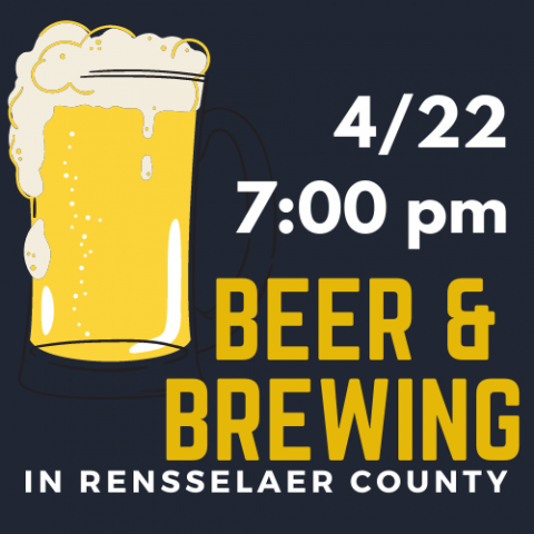 April 22 at 7:00 pm Ber and Beer Making in Rensselaer County